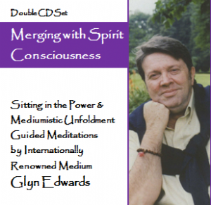 Glyn Edwards - Merging with Spirit Consciousness (Double CD) 2005